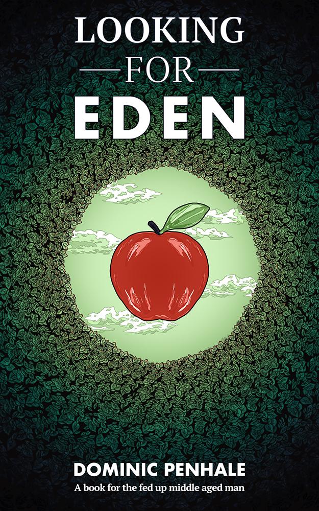 Looking for Eden - Dominic Penhale